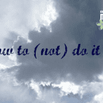 How to (not) do it all