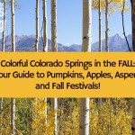 Colorful Colorado Springs in the FALL:  Your Guide to Pumpkins, Apples, Aspens and Fall Festivals {2015}