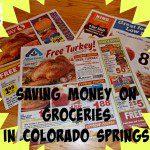 Saving Money on Groceries in Colorado Springs