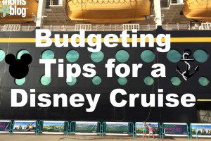 budgeting tips for disney cruise
