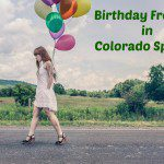 Birthday Freebies in Colorado Springs