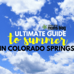 The Ultimate Guide to Summer in Colorado Springs