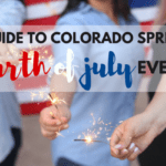 A 2017 Guide to Colorado Springs Fourth of July Events