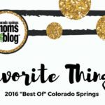 Colorado Springs Moms Blog :: Favorite Things 2016