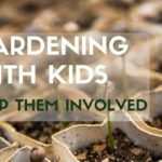 Gardening With Kids: Keep Them Involved