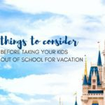 Four Things to Consider Before Taking Your Kids Out of School for Vacation