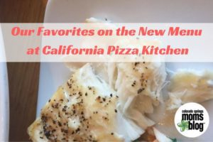 Our Favorites on the New Menu at California Pizza Kitchen
