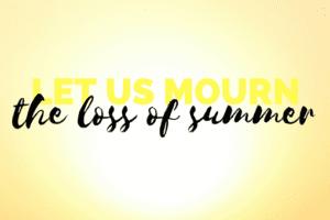 loss of summer