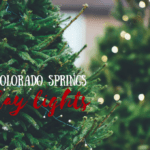 Guide To Colorado Springs Holiday Lights