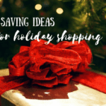 Money Saving Ideas For Holiday Shopping