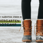 Losing my Parenting Stride in Kindergarten Bootcamp