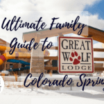The Ultimate Family Guide To Great Wolf Lodge Colorado Springs