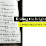 Finding the Bright Side: Flipping Negativity on It's Head
