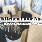 Kitchen Floor Nachos and Focusing On What Really Matters