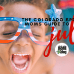 The Colorado Springs Moms Guide to July 2017