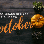 The Colorado Springs Moms Guide to October 2017