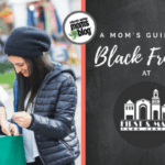 A Mom's Guide to Black Friday at First & Main Town Center