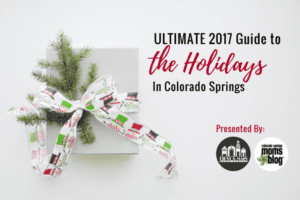 Ultimate 2017 Guide to the Holidays in Colorado Springs