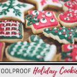 Foolproof Holiday Cookies: Creating Holiday Baking Magic with Kids