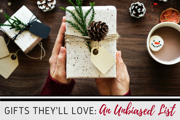 gifts they'll love