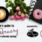 A Moms Guide to February in Colorado Springs