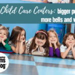 Child Care Centers: Bigger Price Tag, More Bells and Whistles