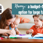 Nanny: A Budget-Friendly Option for Large Families