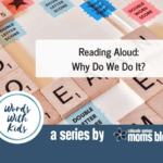 Reading Aloud: Why Do We Do It?