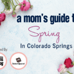2018 Guide to Spring in Colorado Springs