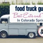 Food Truck Guide: Best Eats & Treats in Colorado Springs