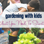 Gardening With Kids: What You Need To Start