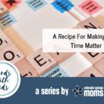 Words With Kids: A Recipe for Making Mealtimes Matter