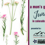 A Mom's Guide to June in Colorado Springs