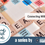 Words with Kids: Connecting with Tweens