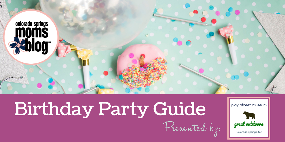 Colorado Springs Birthday Party Guide