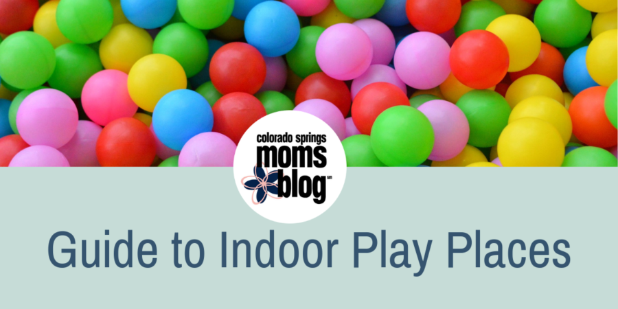 The Colorado Springs Guide To Indoor Play Places