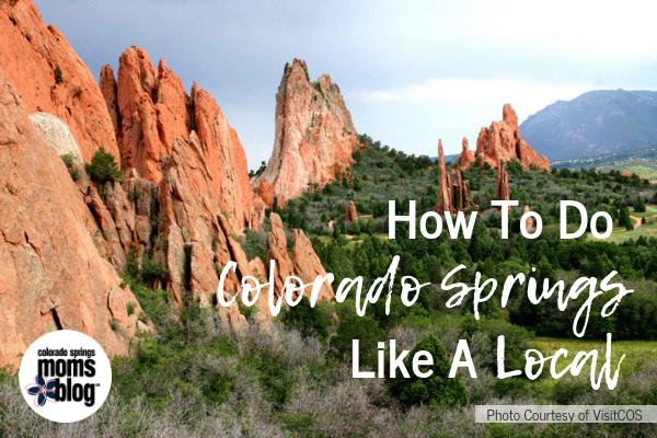 How To Do Colorado Springs Like A Local