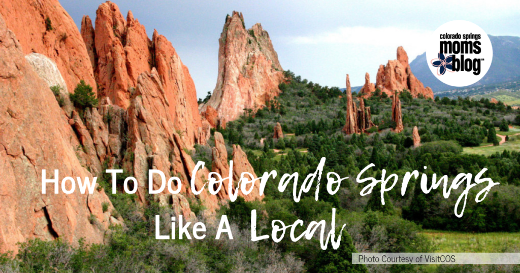 How To Do Colorado Springs Like A Local