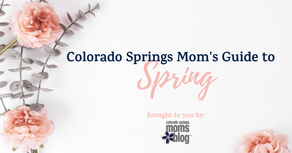 Mom's Guide to Spring