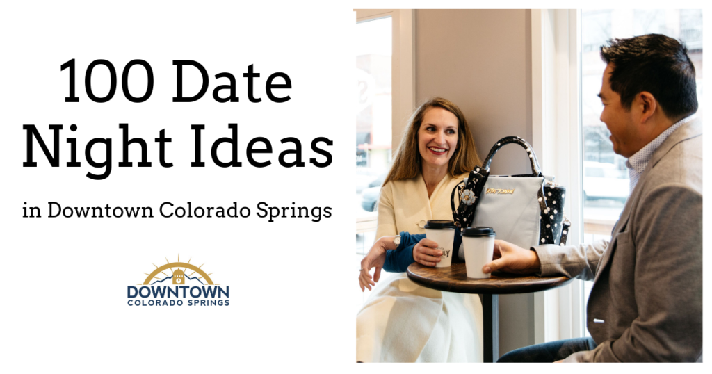 Date Night Downtown Colorado Springs