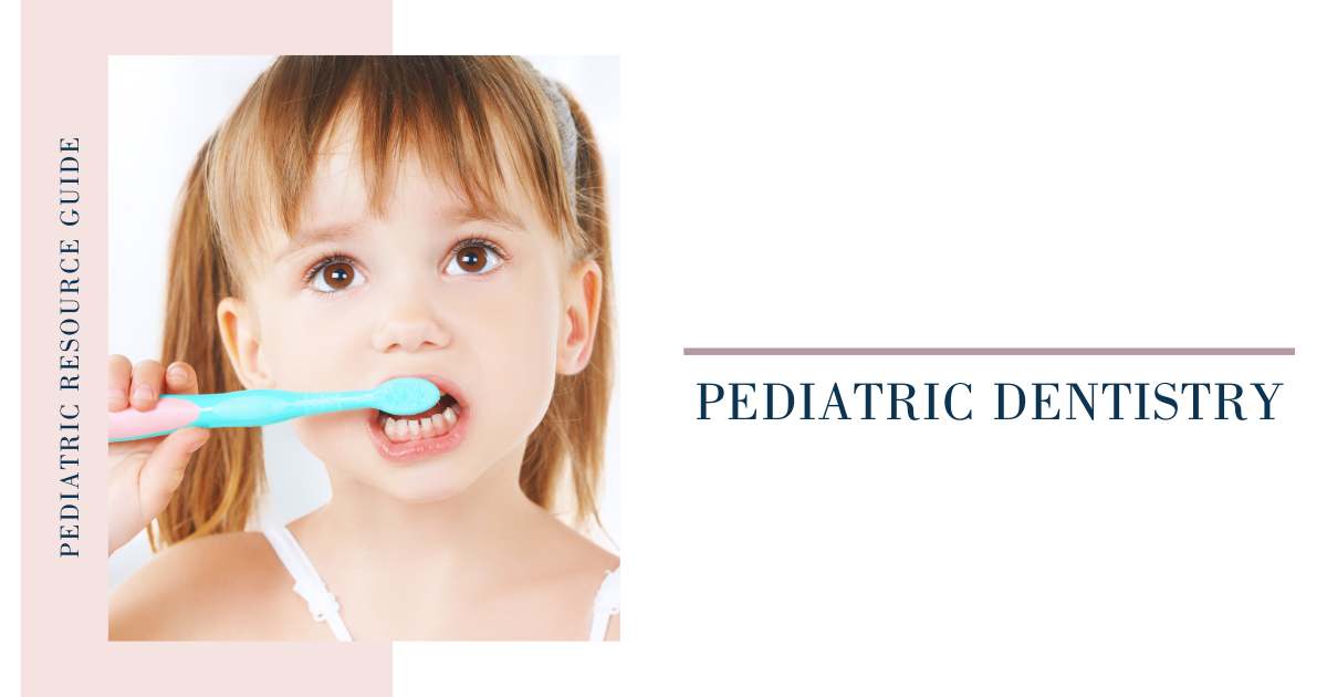 Pediatric Dentistry Guide